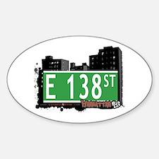 E 138 STREET, MANHATTAN, NYC Oval Decal