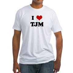 I Love TJM Fitted T-Shirt