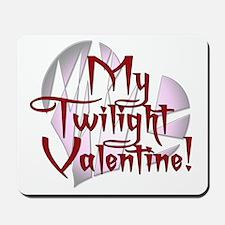 My Twilight Valentine Mousepad