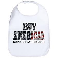 Buy American!! Support Americ Bib