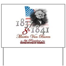 8th President - Yard Sign