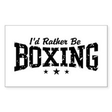 I'd Rather Be Boxing Rectangle Decal