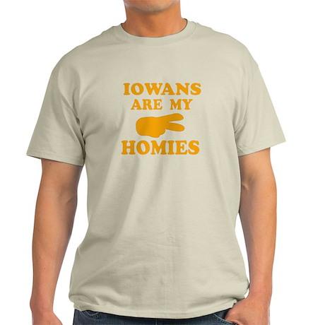 Iowans are my homies Light T-Shirt