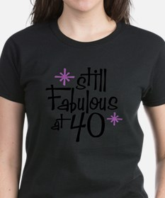 Still Fabulous at 40 Tee
