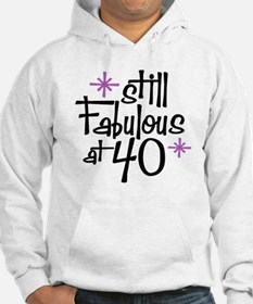 Still Fabulous at 40 Hoodie