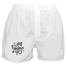Still Fabulous at 40 Boxer Shorts