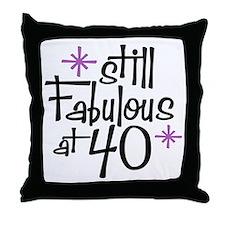 Still Fabulous at 40 Throw Pillow