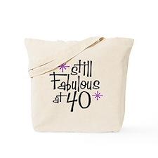 Still Fabulous at 40 Tote Bag
