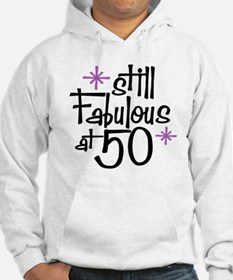 Still Fabulous at 50 Hoodie