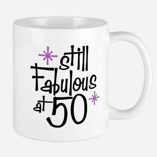 Still Fabulous at 50 Mug