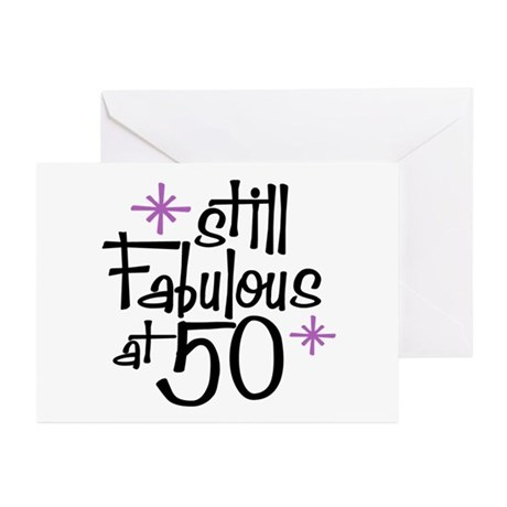 Still Fabulous at 50 Greeting Cards (Pk of 10)