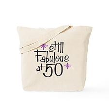 Still Fabulous at 50 Tote Bag