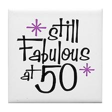 Still Fabulous at 50 Tile Coaster
