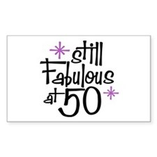 Still Fabulous at 50 Rectangle Decal