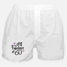 Still Fabulous at 60 Boxer Shorts