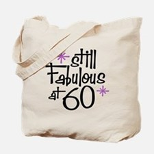 Still Fabulous at 60 Tote Bag