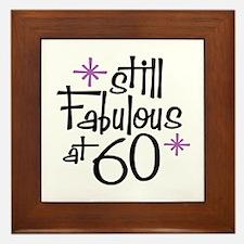 Still Fabulous at 60 Framed Tile