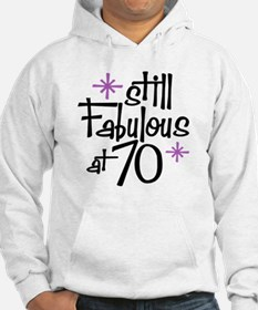 Still Fabulous at 70 Hoodie