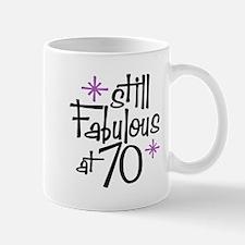 Still Fabulous at 70 Mug