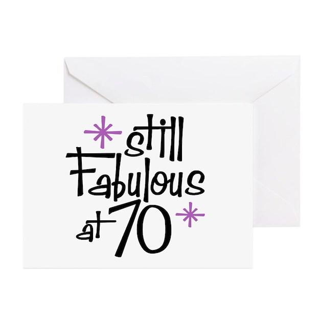 Fab At 70: Still Fabulous At 70 Greeting Cards (Pk Of 10) By Perketees