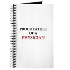 Proud Father Of A PHYSICIAN Journal