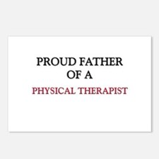 Proud Father Of A PHYSICAL THERAPIST Postcards (Pa
