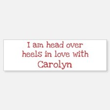 In Love with Carolyn Bumper Bumper Bumper Sticker