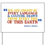 Culture Obama Quote Yard Sign