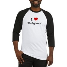 I LOVE STABYHOUNS Baseball Jersey