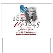 10th President - Yard Sign