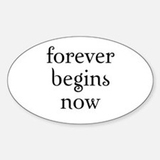 twilight - forever begins now Oval Decal