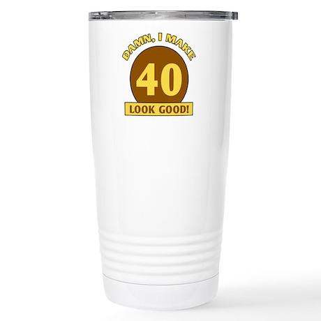 40th Birthday Gag Gift Stainless Steel Travel Mug