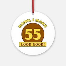 55th Birthday Gag Gift Ornament (Round)