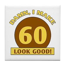 60th Birthday Gag Gift Tile Coaster