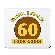 60th Birthday Gag Gift Mousepad