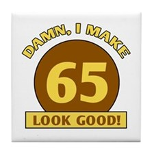 65th Birthday Gag Gift Tile Coaster