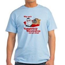 Why can't Vampires and Werewolves get along? T-Shirt