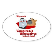 Why can't Vampires and Werewolves get along? Stick
