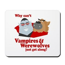 Why can't Vampires and Werewolves get along? Mouse