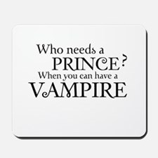 Who needs a Prince? When you can have a vampire Mo