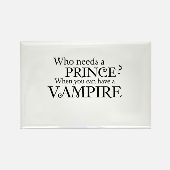 Who needs a Prince? When you can have a vampire Re