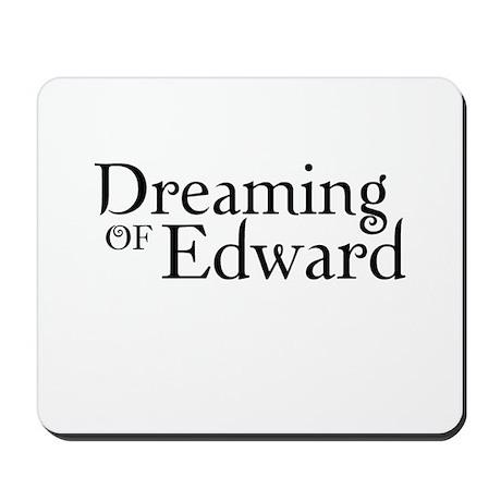 Dreaming of Edward Mousepad