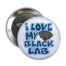 "I Love my Black Lab Button (2.25"")"