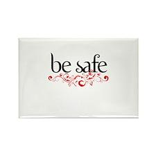 Be Safe Rectangle Magnet