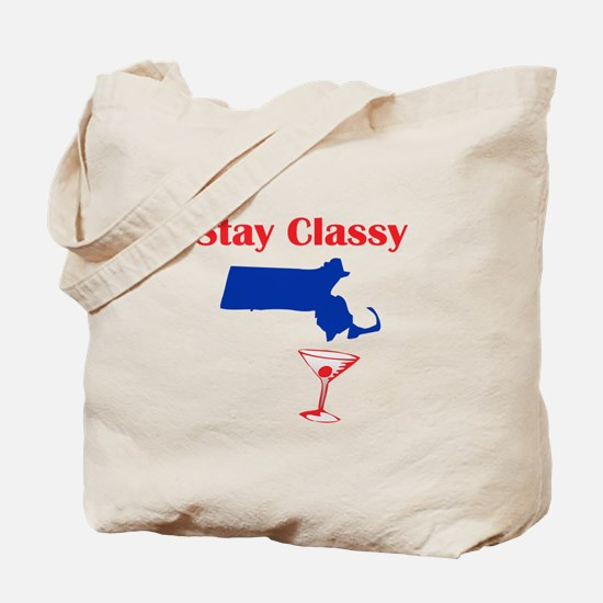 Stay Classy Massachusetts Tote Bag