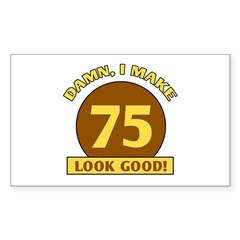 75th Birthday Gag Gift Rectangle Decal