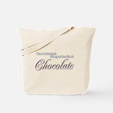 Chocolate Saying Tote Bag