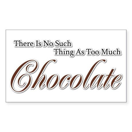 Chocolate Saying Rectangle Sticker