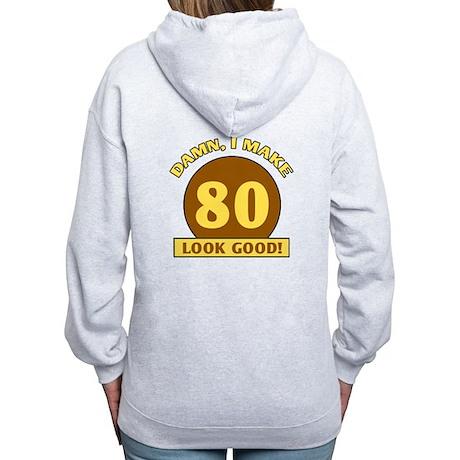 80th Birthday Gag Gift Women's Zip Hoodie