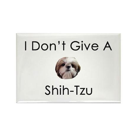 I Don't Give A Shih Tzu Rectangle Magnet